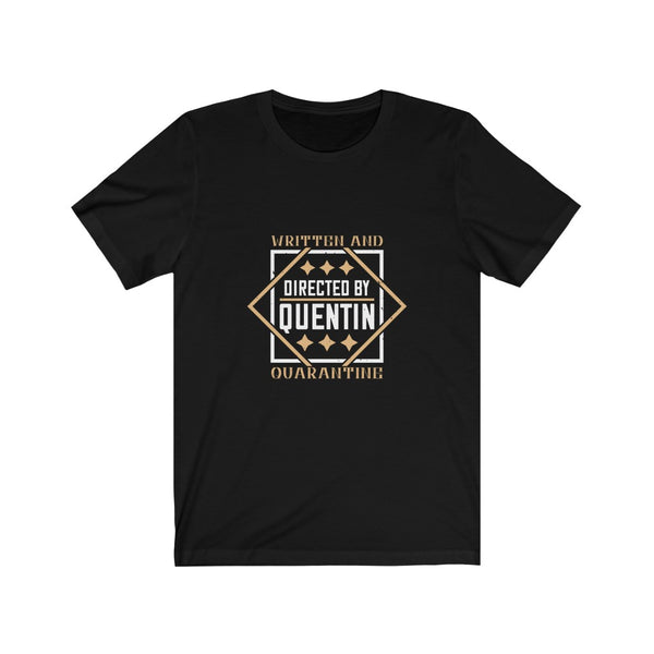 Quentin Quarantine - Short Sleeve T-Shirt
