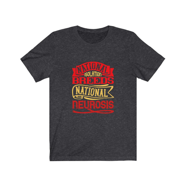 National Neurosis Isolation - Short Sleeve T-Shirt