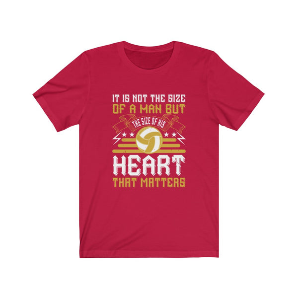 Volleyball Size of the Heart - Short Sleeve T-Shirt
