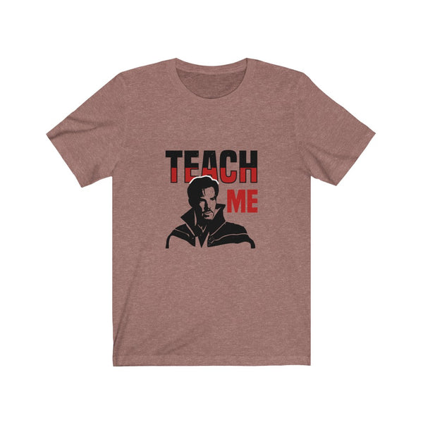 Doctor Strange Teach Me - Short Sleeve T-Shirt