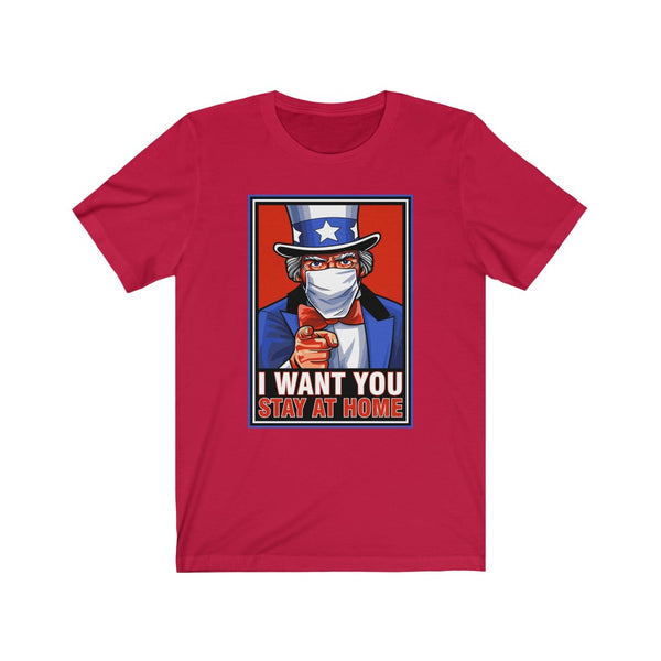 Uncle Sam Stay at Home - Short Sleeve T-Shirt