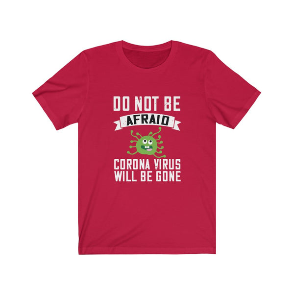 Coronavirus Be Gone - Short Sleeve T-Shirt