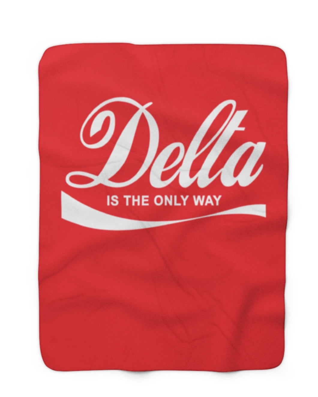Delta Is The Only Way - Blanket