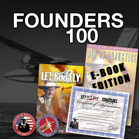 Let Bob Fly Founders 100