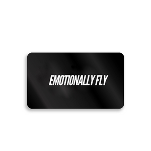 Emotionally Fly Digital Gift Card