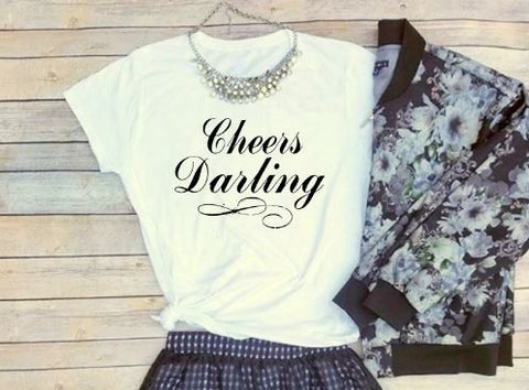 Celebrate with our Cheers Darling T-Shirt