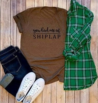 You had me at Shiplap