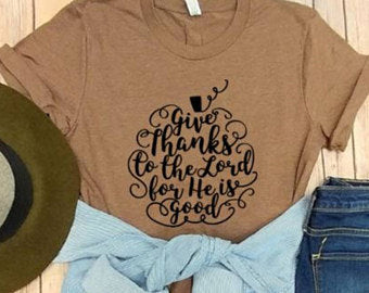 Give Thanks to the Lord Pumpkin Tee!