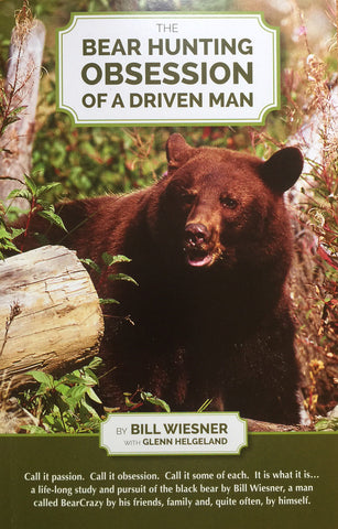 The Bear Hunting Obsession of a Driven Man