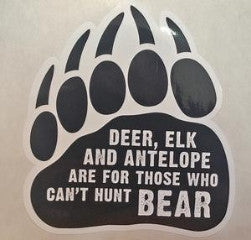 Can't hunt black bear PAW decal