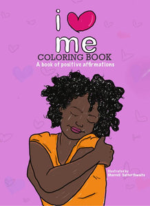 I Love Me Coloring Book