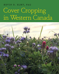 Cover Cropping In Western Canada-Paperback