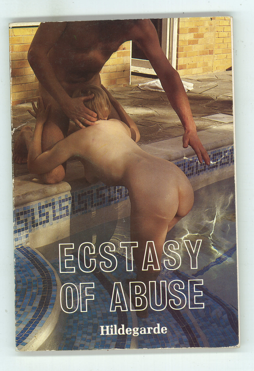 Ecstasy of Abuse