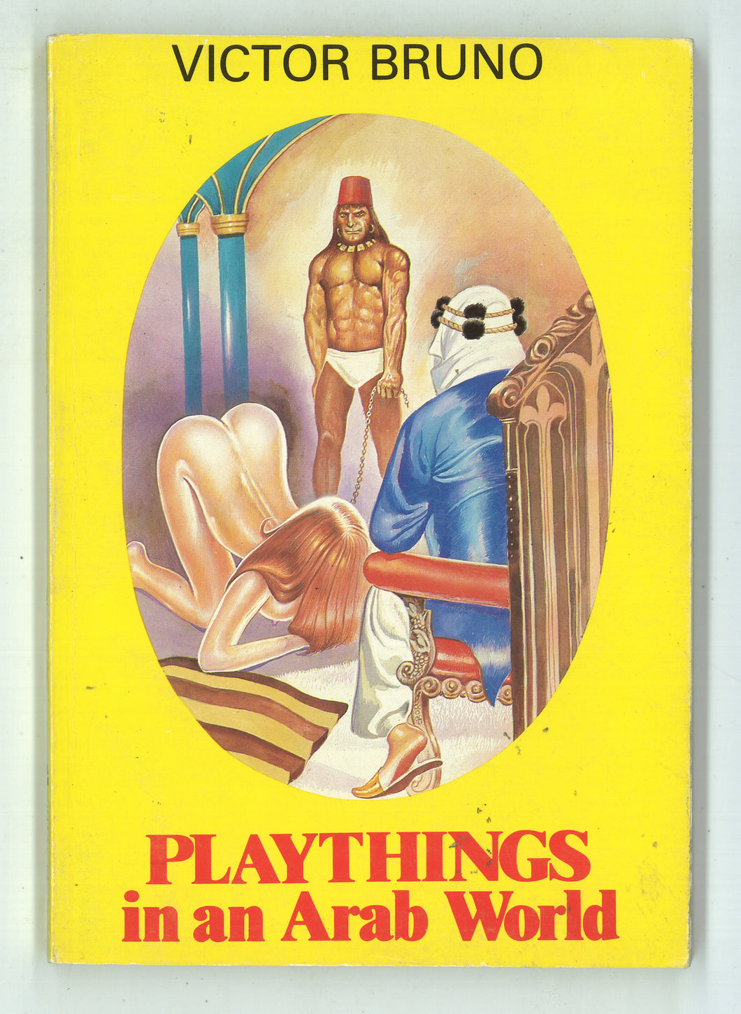 Playthings In An Arab World