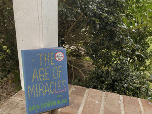 The Age of Miracles by Karen Thompson Walker *Autographed Copy*