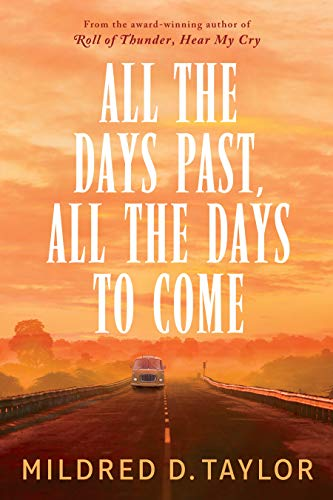 All the Days Past, All the Days to Come (New: Hardcover)