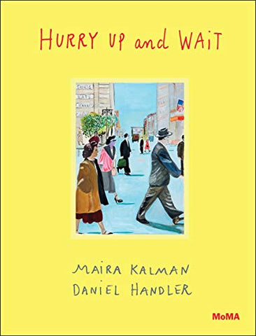 Hurry Up and Wait (New: Hardcover)