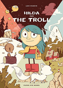 Hilda and the Troll: Book 1 (New: Paperback)