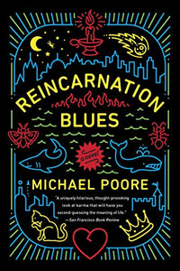 Reincarnation Blues: A Novel (New: Paperback)