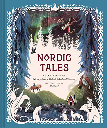 Nordic Tales: Folktales from Norway, Sweden, Finland, Iceland, and Denmark (New: Hardcover)