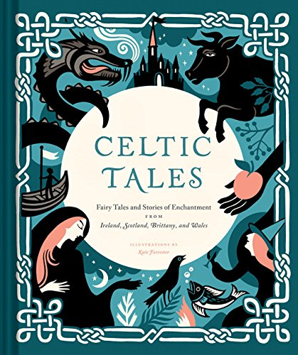 Celtic Tales: Fairy Tales and Stories of Enchantment from Ireland (New: Hardcover)