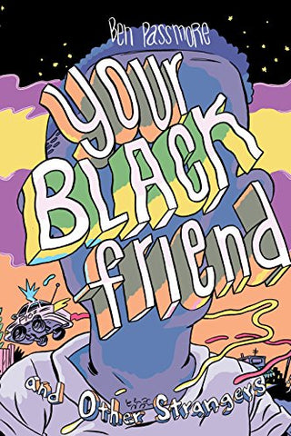 Your Black Friend and Other Strangers (New: Hardcover)