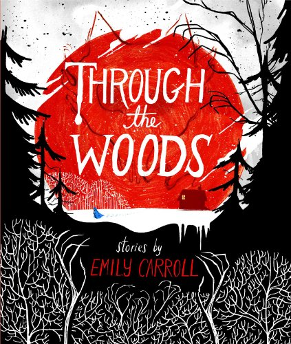 Through the Woods (New: Paperback)
