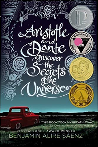 Aristotle and Dante Discover the Secrets of the Universe by Benjamin Alire Saenz (Used: Paperback)