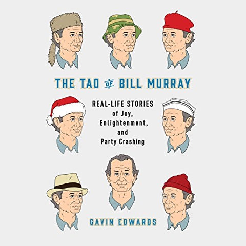 The Tao of Bill Murray by Gavin Edwards (Used: Hardcover)