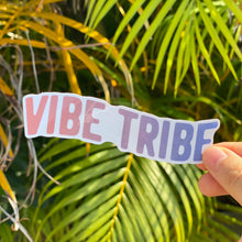 Load image into Gallery viewer, Vibe Tribe Sticker