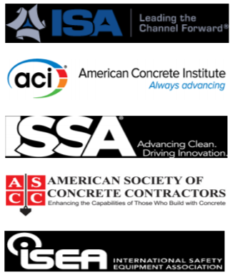 ISA Leading the Channel Forward; American Concrete Institute Always advancing; ISSA Advancing Clean Driving Innovation; American Society of Concrete Contractors Enhancing the Capabilities of Those Who Build with Concrete. ISEA International Safety Equipment Association.