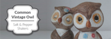 Common Vintage Owl Salt and Pepper Shaker Designs