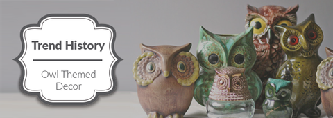 History of Owl Decor Trend