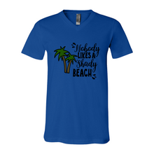 Load image into Gallery viewer, Unisex V-Neck - Nobody likes a Shady Beach