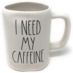 I NEED MY CAFFEINE Mug