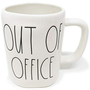 OUT OF OFFICE Mug