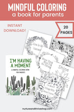 Load image into Gallery viewer, I'm Having a Moment: A Mindful Coloring Book for Parents