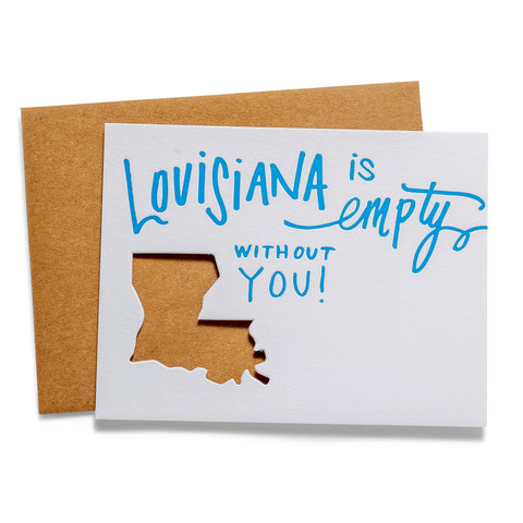 Louisiana is Empty | Die-Cut Letterpress Greeting Card