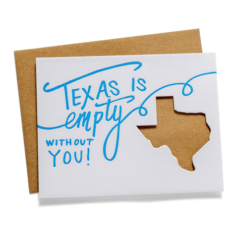 Texas is Empty | Die-Cut Letterpress Greeting Card
