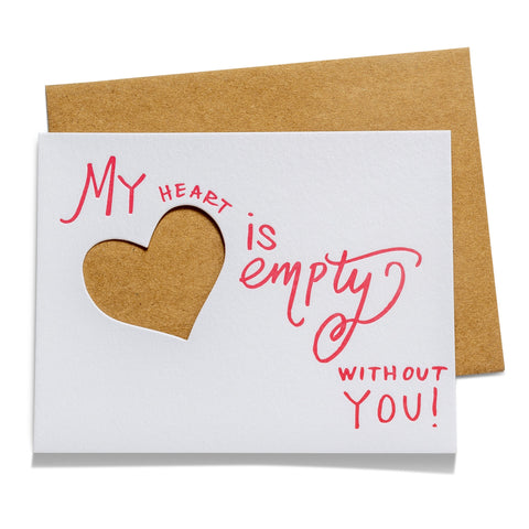 Heart is Empty | Die-Cut Letterpress Greeting Card