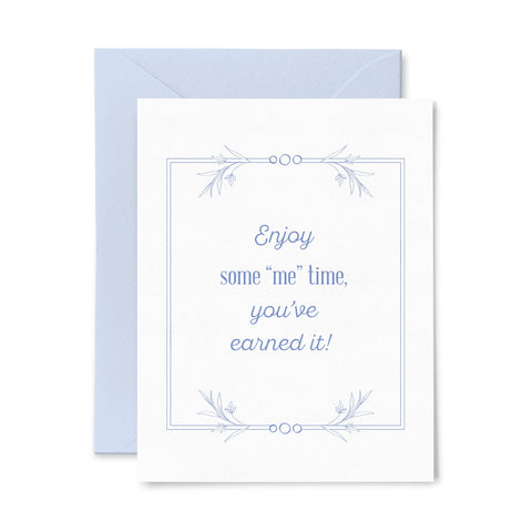 Me Time | Multi-Use | Letterpress Greeting Card