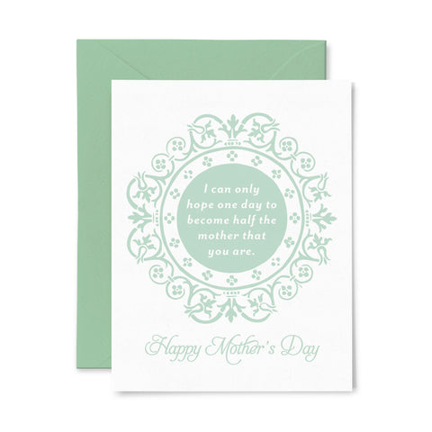 One Day Mother | Mother's Day | Letterpress Greeting Card