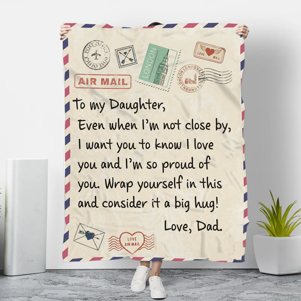 To My Daughter - Letter Blankets™