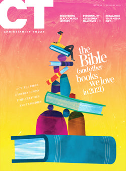 Christianity Today: January/February 2021