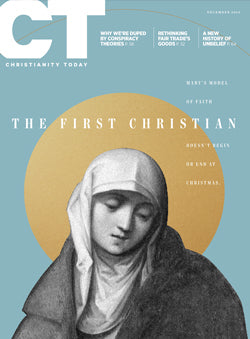 Christianity Today: December 2019