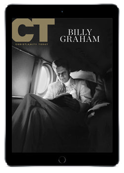 Christianity Today: Billy Graham Commemorative Issue