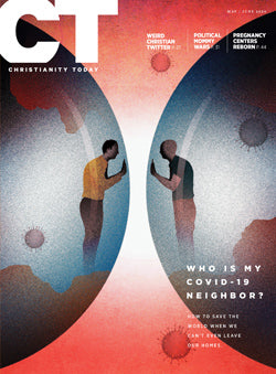 Christianity Today: May/June 2020