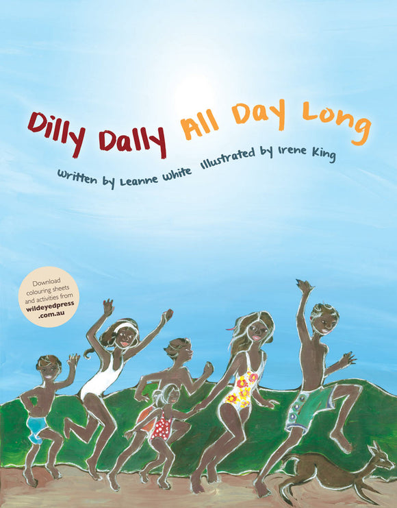 Children's Book - Dilly Dally All Day Long