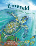Children's Book - Emerald - The Green Turtle's Tale
