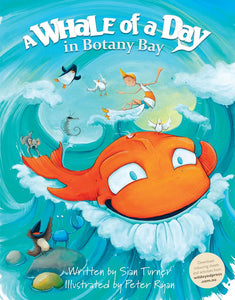 Children's Book - A Whale Of A Day In Botany Bay